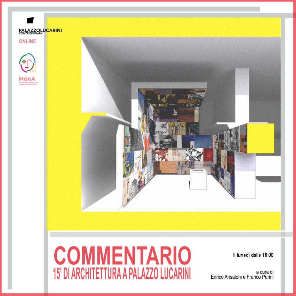 Locandina di Commentario. 15'minuti di architettura a Palazzo Lucarini